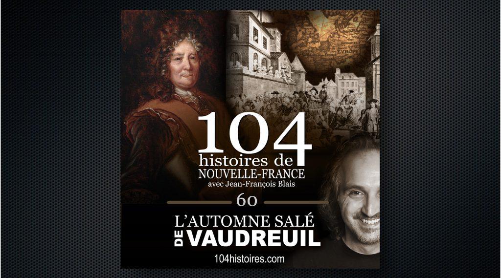 La révolte salée de Vaudreuil - 104 histoires de Nouvelle-France